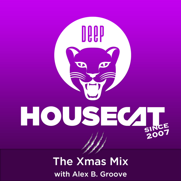 The Xmas Mix - with Alex B. Groove