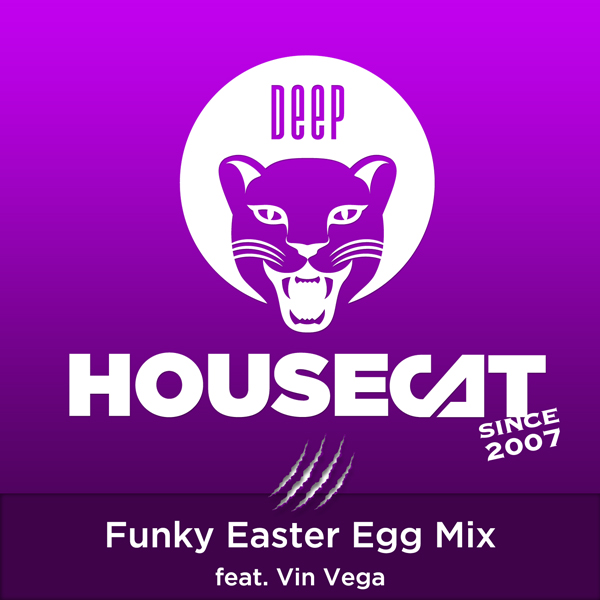 Funky Easter Egg Mix - feat. Vin Vega