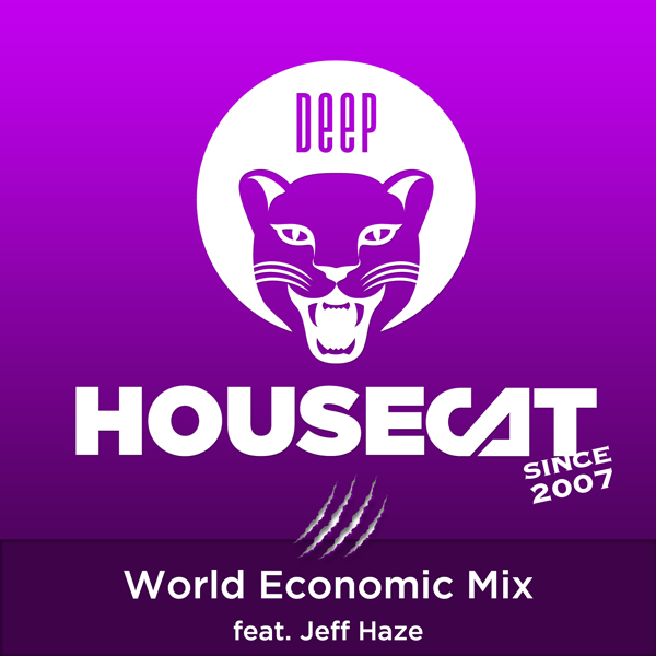 World Economic Mix - feat. Jeff Haze