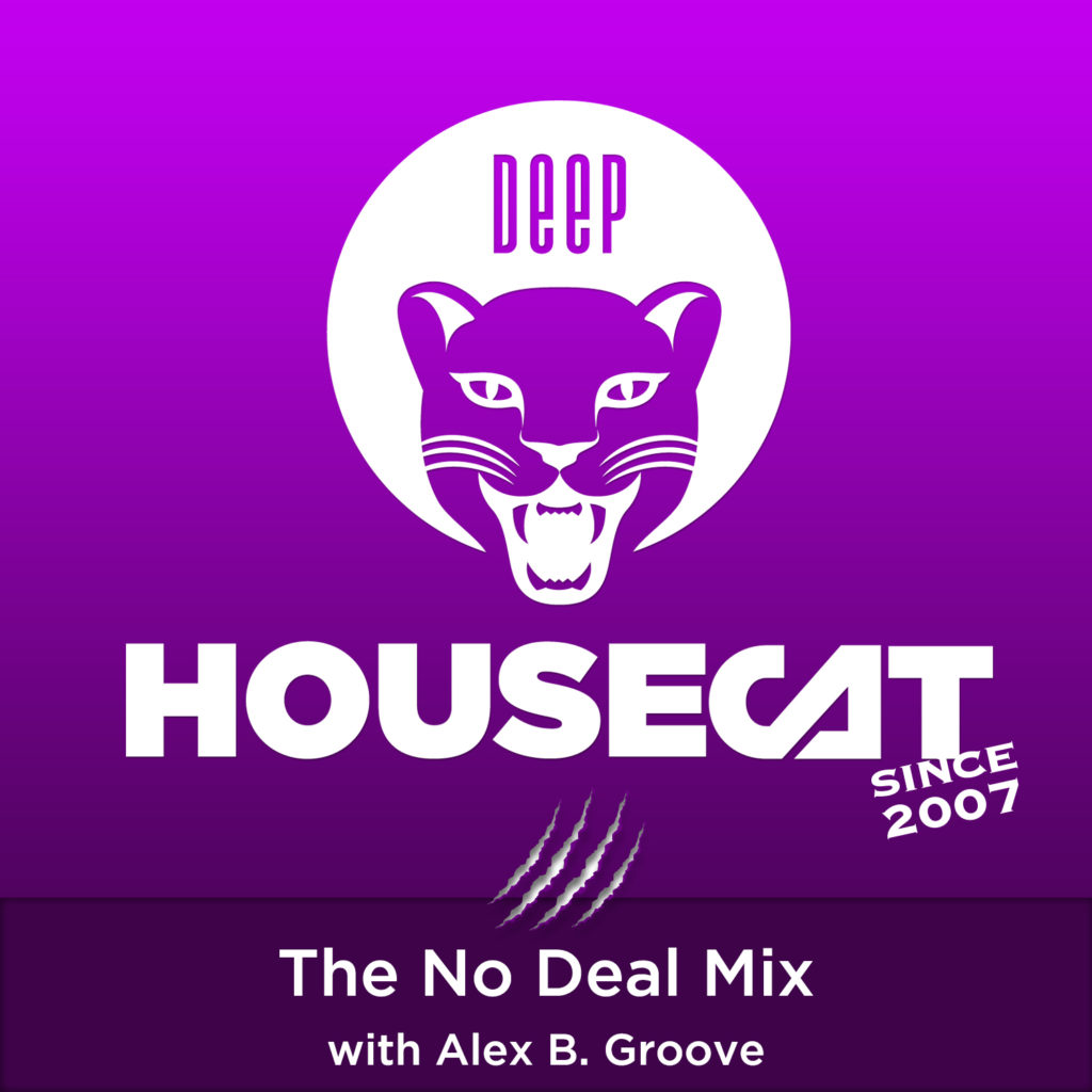 The No Deal Mix - with Alex B. Groove