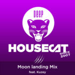 Deep House Cat Show - Moon landing Mix - feat. Kuzey